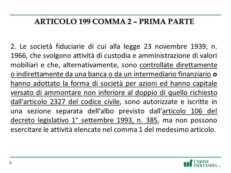 6 ARTICOLO 199 COMMA 2 – PRIMA PARTE 2.