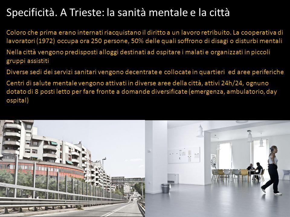 Specificità. A Trieste: la sanità mentale e la città Coloro che prima erano internati riacquistano il diritto a un lavoro retribuito. La cooperativa d