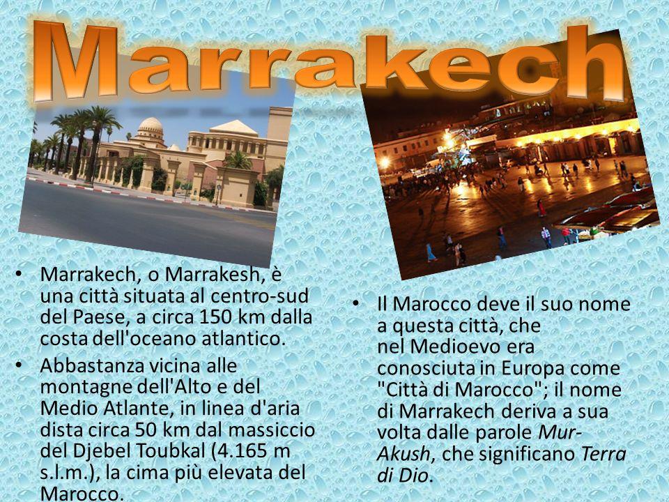 Marrakech, o Marrakesh, è una città situata al centro-sud del Paese, a circa 150 km dalla costa dell'oceano atlantico. Abbastanza vicina alle montagne