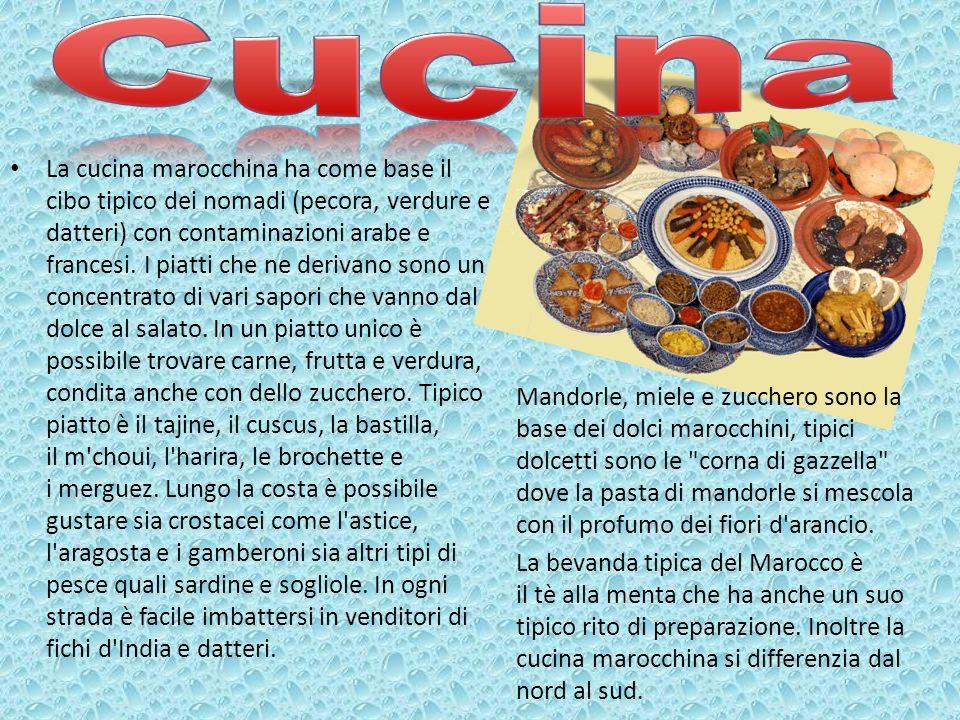 La cucina marocchina ha come base il cibo tipico dei nomadi (pecora, verdure e datteri) con contaminazioni arabe e francesi. I piatti che ne derivano