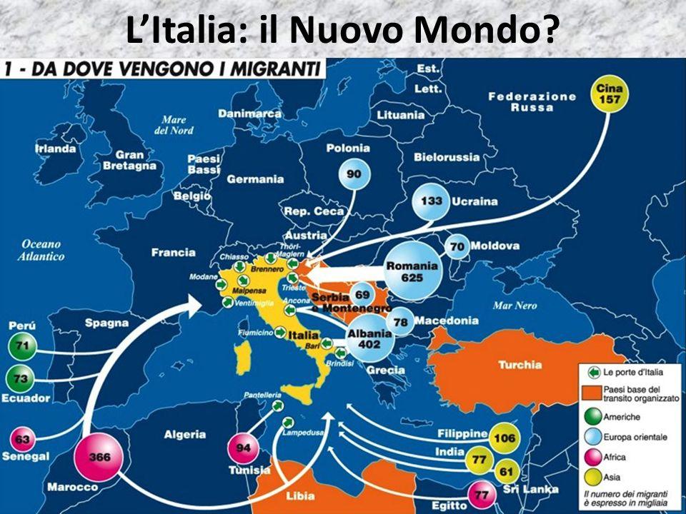 LItalia: il Nuovo Mondo?