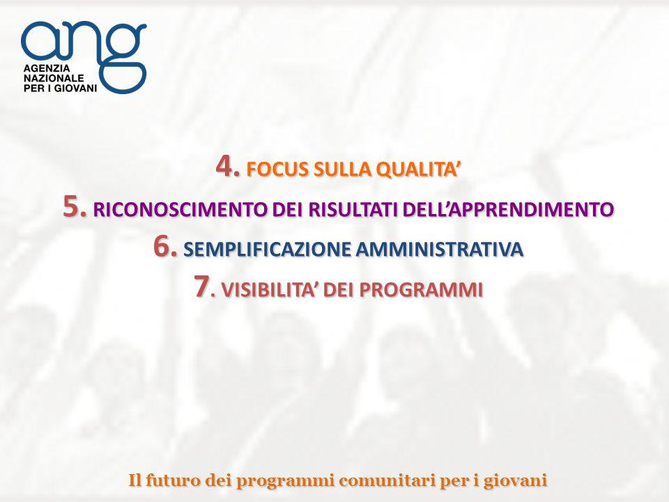 4. FOCUS SULLA QUALITA 5. RICONOSCIMENTO DEI RISULTATI DELLAPPRENDIMENTO 6.
