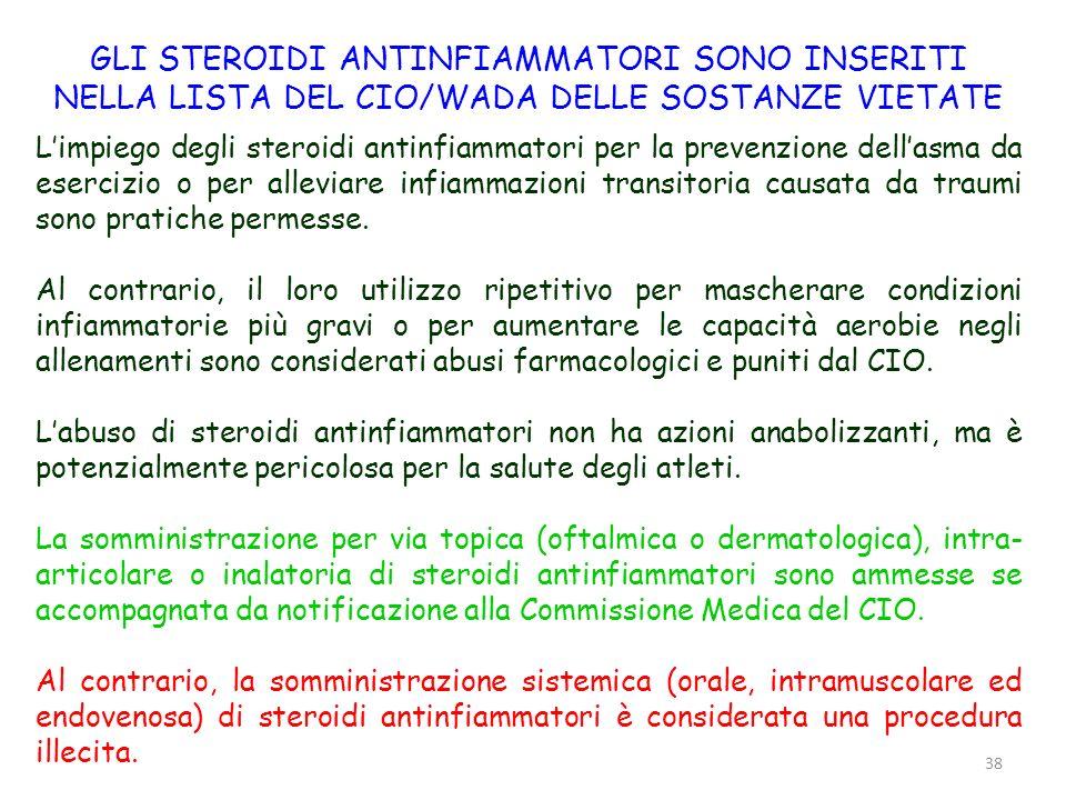 38 Limpiego degli steroidi antinfiammatori per la prevenzione dellasma da esercizio o per alleviare infiammazioni transitoria causata da traumi sono p