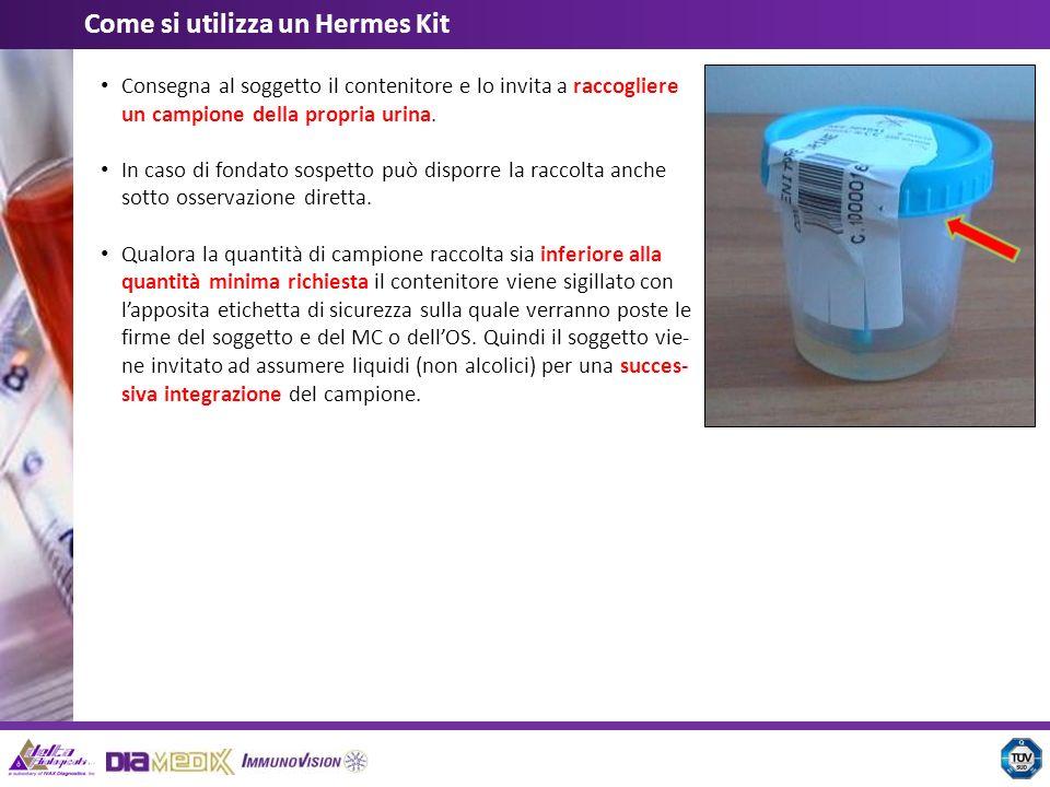 Consegna al soggetto il contenitore e lo invita a raccogliere un campione della propria urina. In caso di fondato sospetto può disporre la raccolta an