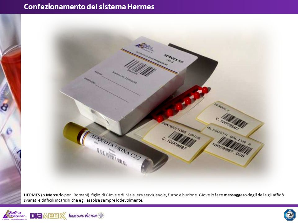 Il Sistema HERMES è un sistema di catena di custodia per la raccolta ed il trasporto dei campioni biologici.