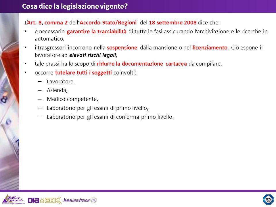 LArt. 8, comma 2 dellAccordo Stato/Regioni del 18 settembre 2008 dice che: è necessario garantire la tracciabilità di tutte le fasi assicurando larchi