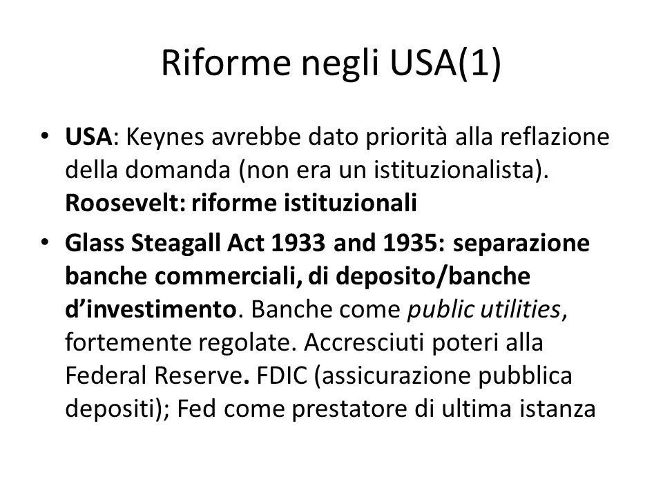 Riforme negli USA (2) Securities Act 1933, Securities Exchange Act 1934: emissione e registrazione titoli; transazioni sul secondario e regolazione investment banks.