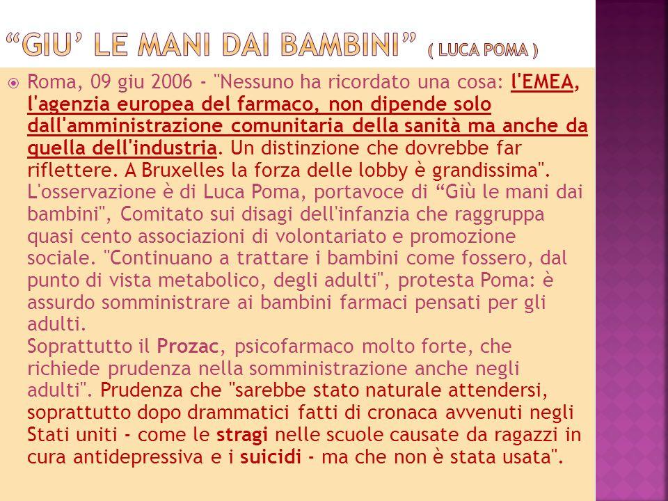 Roma, 09 giu 2006 - Nessuno ha ricordato una cosa: l EMEA, l agenzia europea del farmaco, non dipende solo dall amministrazione comunitaria della sanità ma anche da quella dell industria.