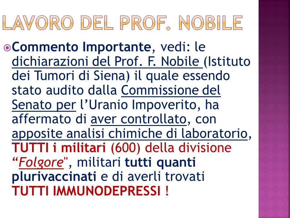 Commento Importante, vedi: le dichiarazioni del Prof.
