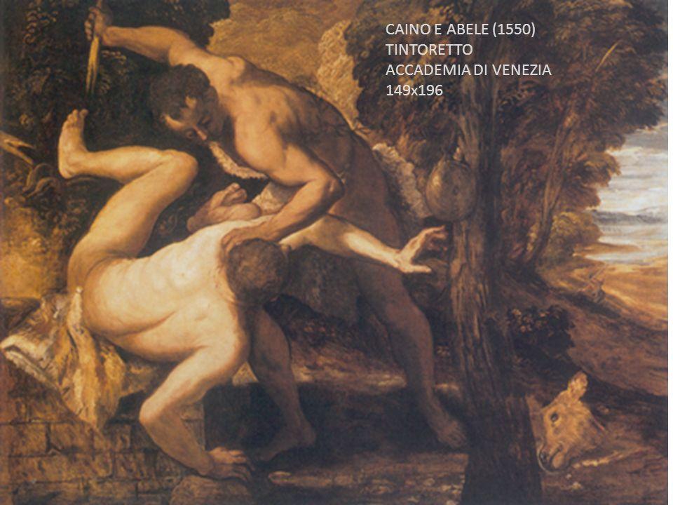 CAINO E ABELE (1550) TINTORETTO ACCADEMIA DI VENEZIA 149x196