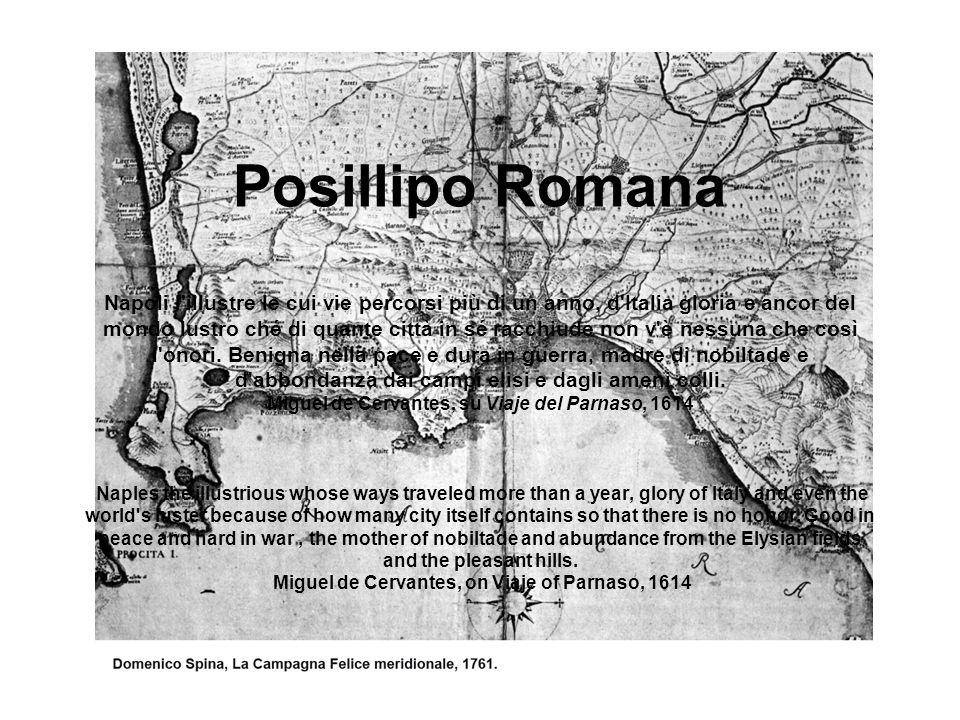 Posillipo Romana Napoli l'illustre le cui vie percorsi più di un anno, d'Italia gloria e ancor del mondo lustro ché di quante città in sé racchiude no