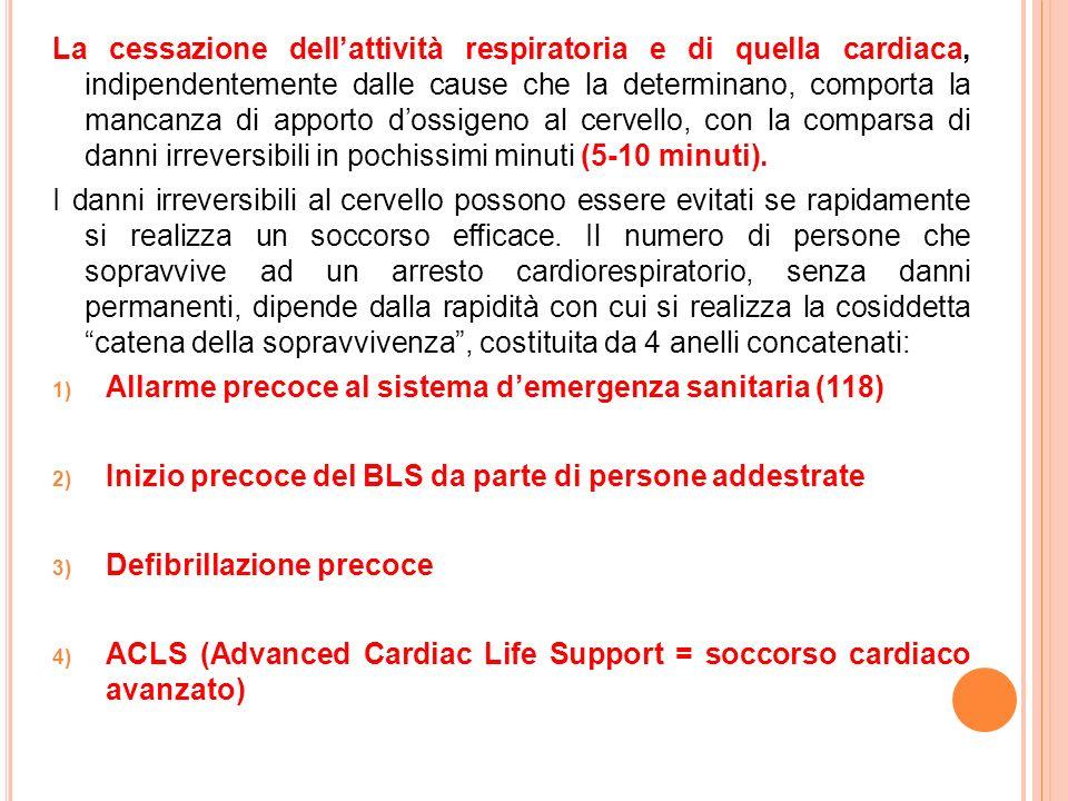 La cessazione dellattività respiratoria e di quella cardiaca, indipendentemente dalle cause che la determinano, comporta la mancanza di apporto dossig