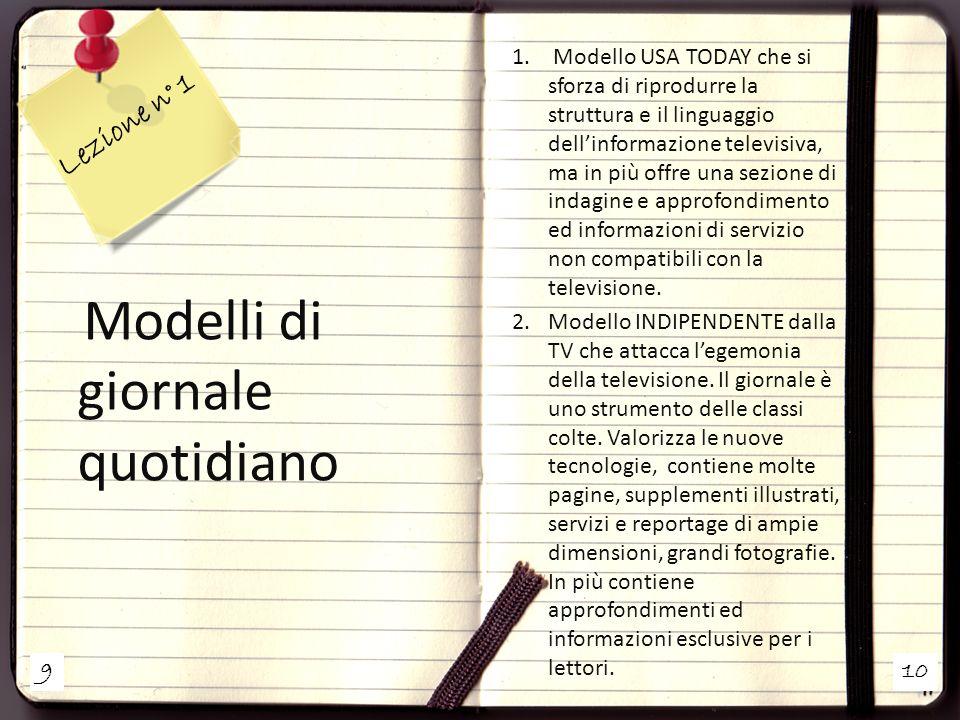 910 Lezione n° 1 Modelli di giornale quotidiano 1.
