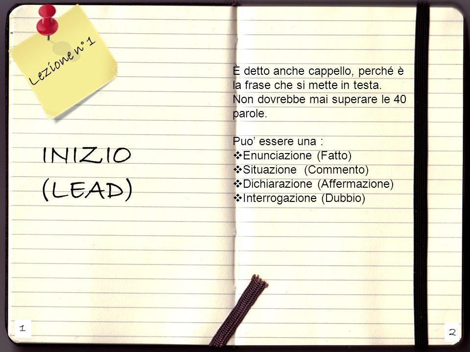 1 2 Lezione n° 1 FOCUS e STRUTTURA Il FOCUS è il contenuto o laspetto della notizia sul quale costruire limpianto dellintero articolo.