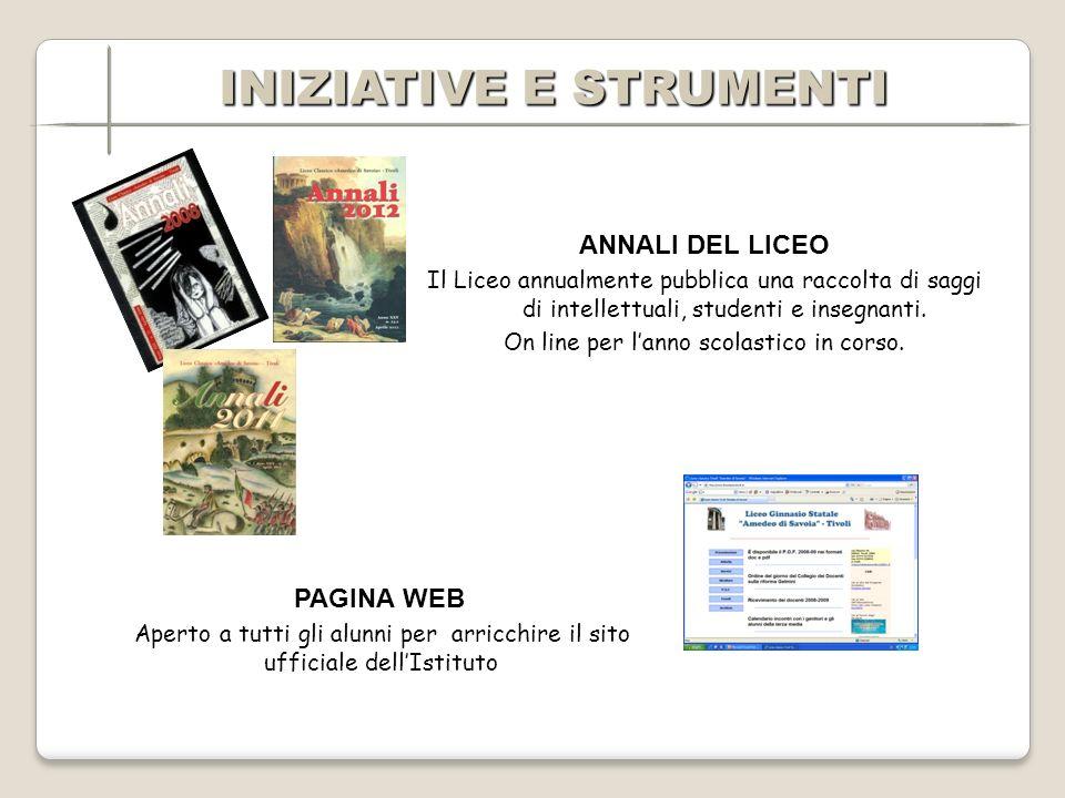 ANNALI DEL LICEO Il Liceo annualmente pubblica una raccolta di saggi di intellettuali, studenti e insegnanti.