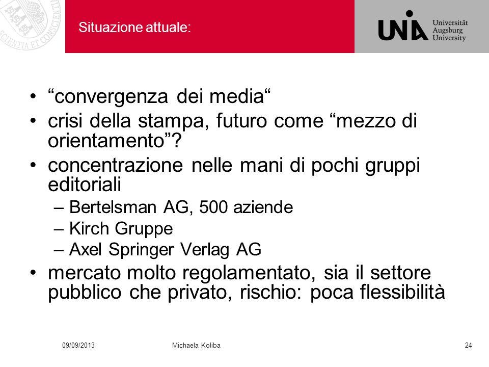 Situazione attuale: convergenza dei media crisi della stampa, futuro come mezzo di orientamento.