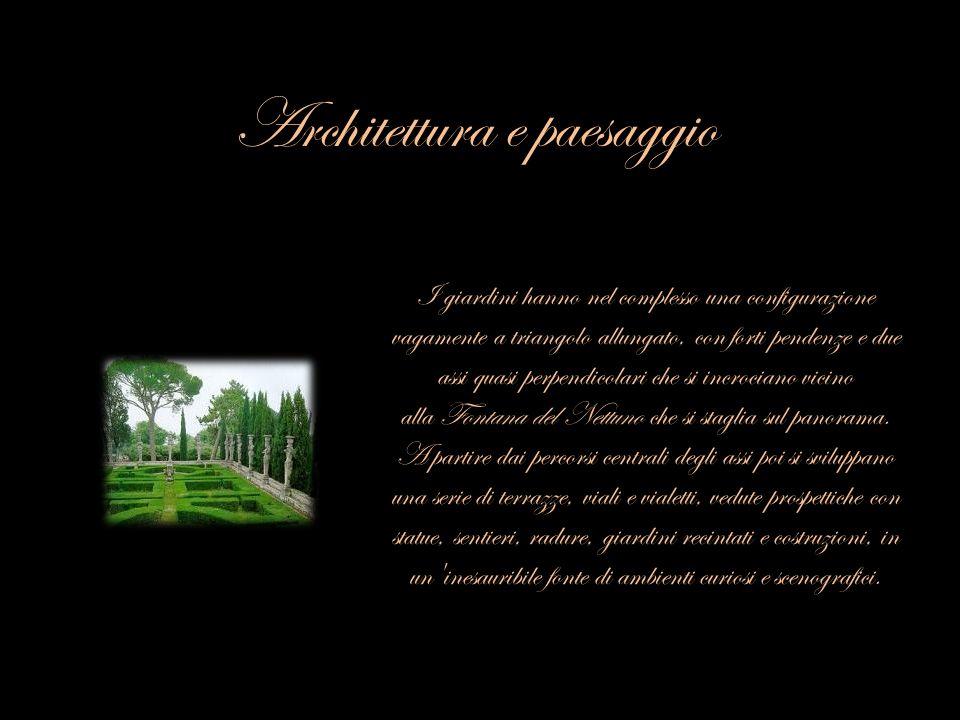 Architettura e paesaggio I giardini hanno nel complesso una configurazione vagamente a triangolo allungato, con forti pendenze e due assi quasi perpen