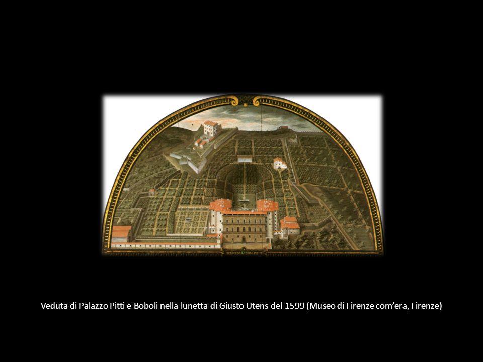 Veduta di Palazzo Pitti e Boboli nella lunetta di Giusto Utens del 1599 (Museo di Firenze comera, Firenze)