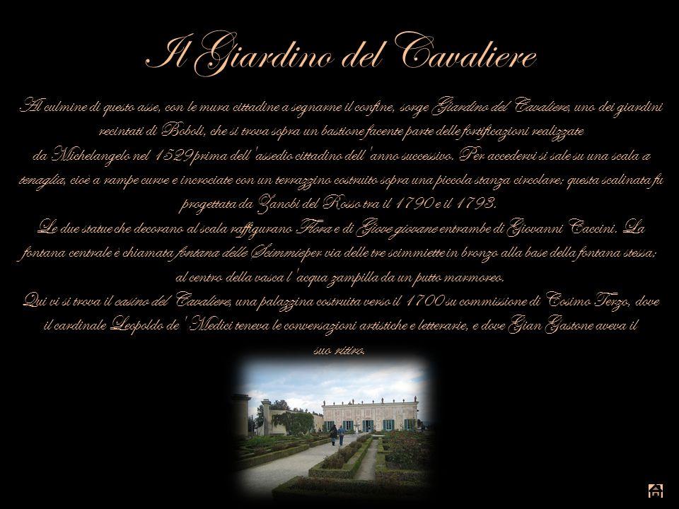 Il Giardino del Cavaliere Al culmine di questo asse, con le mura cittadine a segnarne il confine, sorge Giardino del Cavaliere, uno dei giardini recin