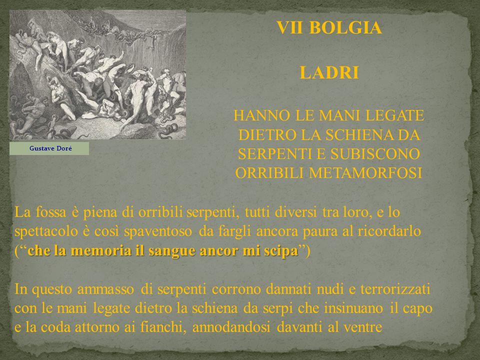 Gustave Doré VII BOLGIA LADRI HANNO LE MANI LEGATE DIETRO LA SCHIENA DA SERPENTI E SUBISCONO ORRIBILI METAMORFOSI che la memoria il sangue ancor mi sc