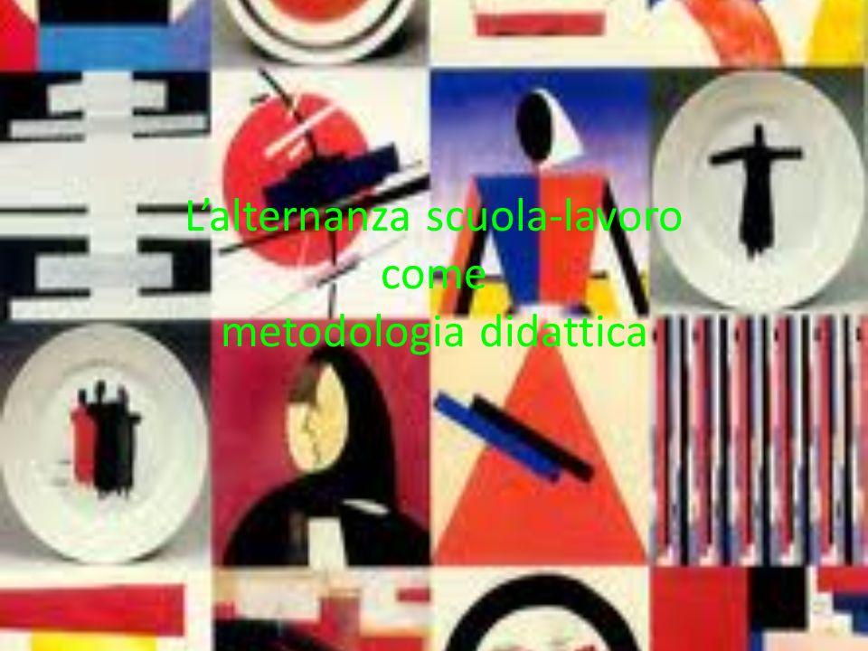 Lalternanza scuola-lavoro come metodologia didattica