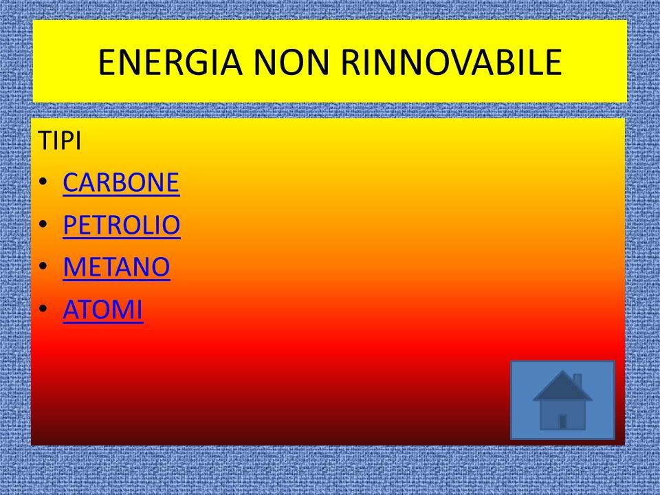 ENERGIA RINNOVABILE TIPI ENERGIA SOLARE ENERGIA EOLICA ENERGIA IDRAULICA ENERGIA DELLE BIOMASSE ENERGIA GEOTERMICA
