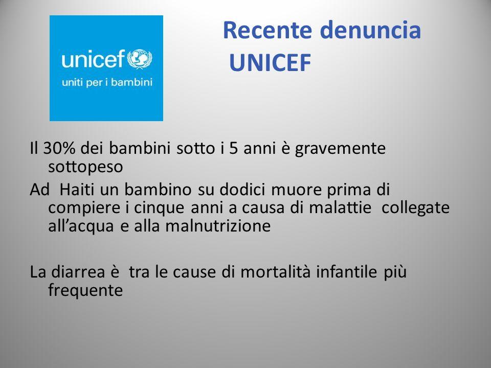 Recente denuncia UNICEF Il 30% dei bambini sotto i 5 anni è gravemente sottopeso Ad Haiti un bambino su dodici muore prima di compiere i cinque anni a