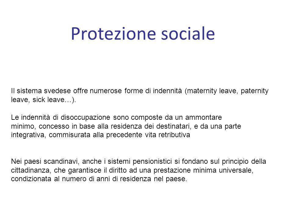 Protezione sociale Il sistema svedese offre numerose forme di indennità (maternity leave, paternity leave, sick leave…).
