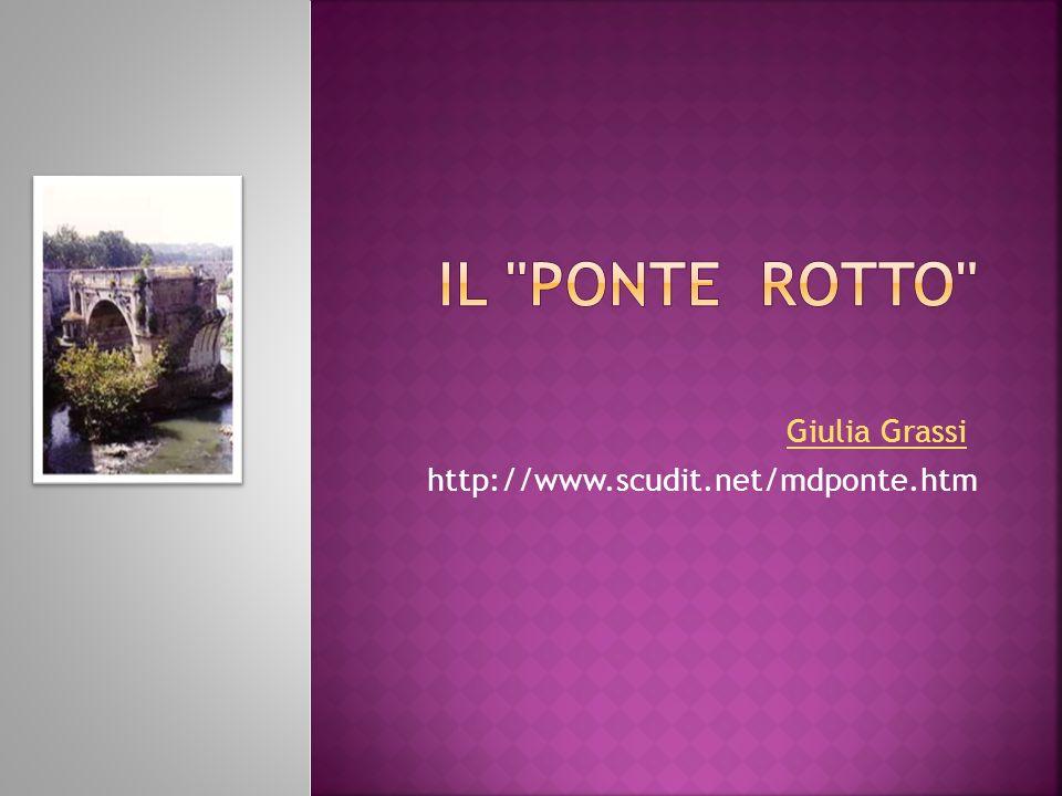 Giulia Grassi http://www.scudit.net/mdponte.htm