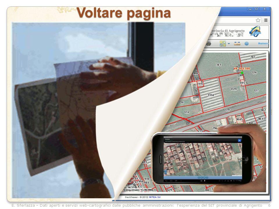 E. Sferlazza – Dati aperti e servizi web-cartografici dalle pubbliche amministrazioni: l'esperienza del SIT provinciale di Agrigento Voltare pagina 6