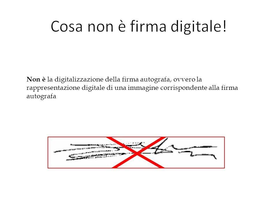 Non è la digitalizzazione della firma autografa, ovvero la rappresentazione digitale di una immagine corrispondente alla firma autografa