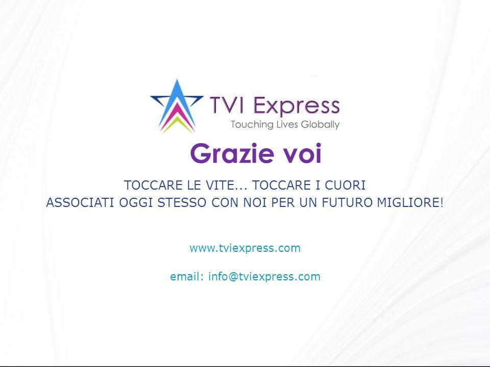 www.tviexpress.com email: info@tviexpress.com TOCCARE LE VITE... TOCCARE I CUORI ASSOCIATI OGGI STESSO CON NOI PER UN FUTURO MIGLIORE! Grazie voi