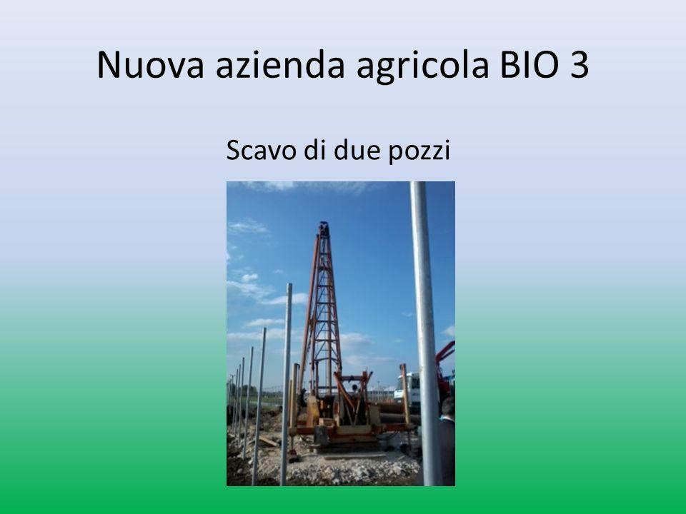 Scavo di due pozzi Nuova azienda agricola BIO 3