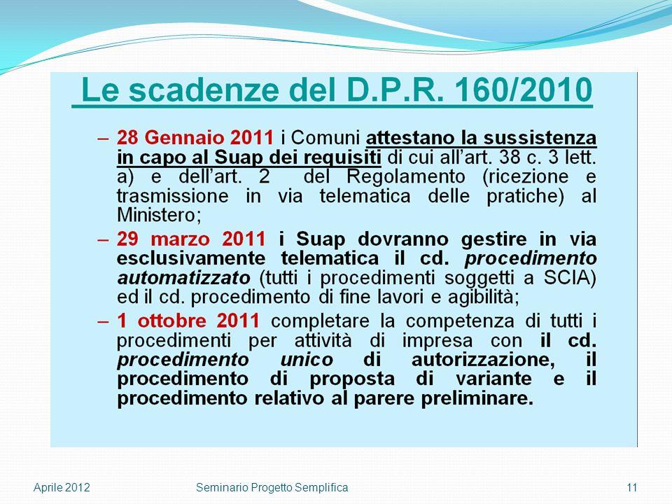 Aprile 201211Seminario Progetto Semplifica