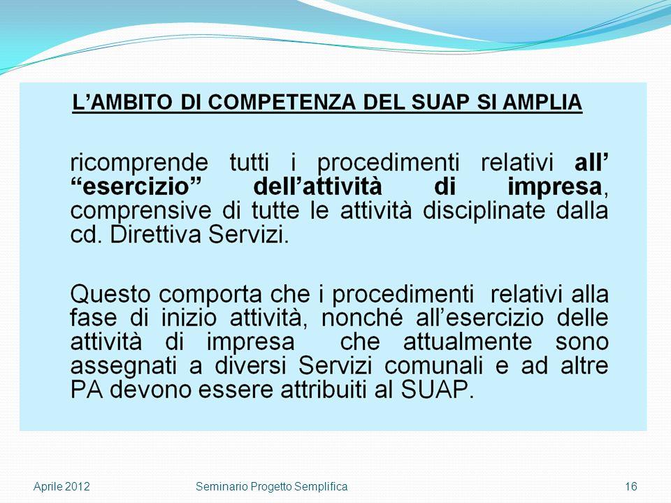 Aprile 201216Seminario Progetto Semplifica