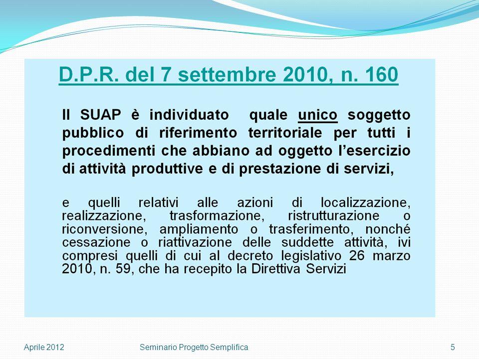 Aprile 20125Seminario Progetto Semplifica