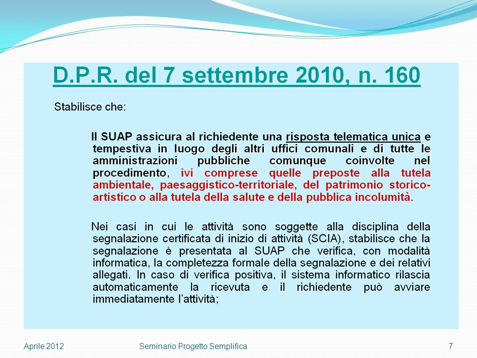 Aprile 20127Seminario Progetto Semplifica