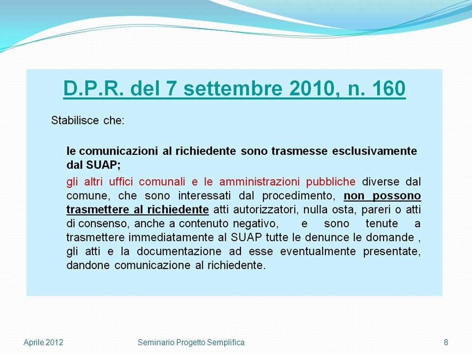 Aprile 20128Seminario Progetto Semplifica