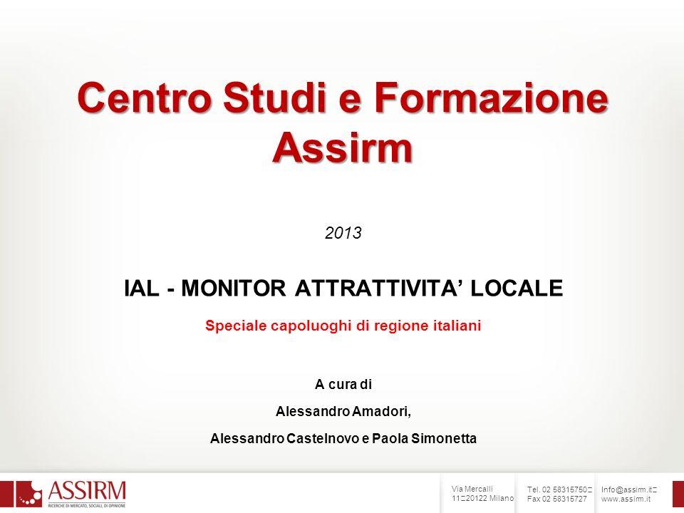 Via Mercalli 11 20122 Milano Tel. 02 58315750 Fax 02 58315727 Info@assirm.it www.assirm.it Centro Studi e Formazione Assirm Centro Studi e Formazione