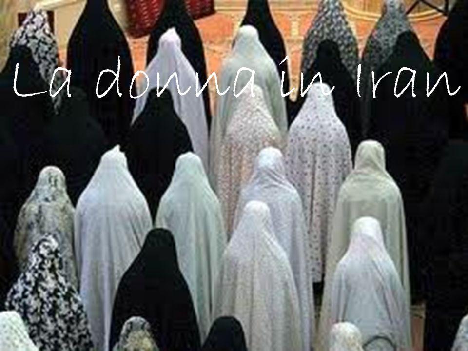 La DONNA La donna in Iran