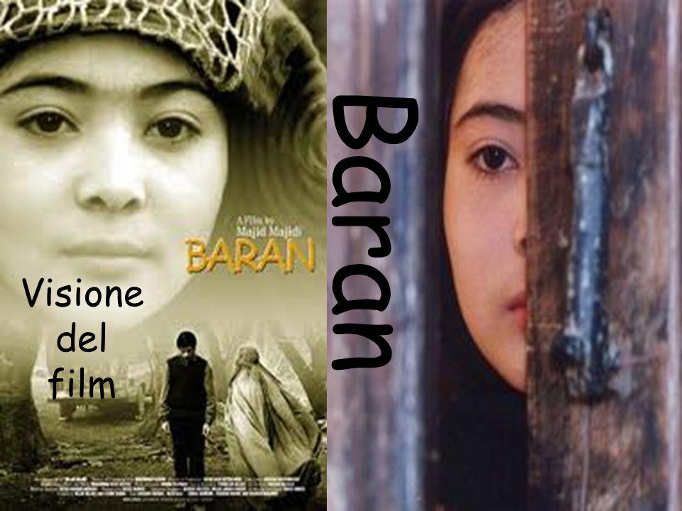 Visione del film Baran