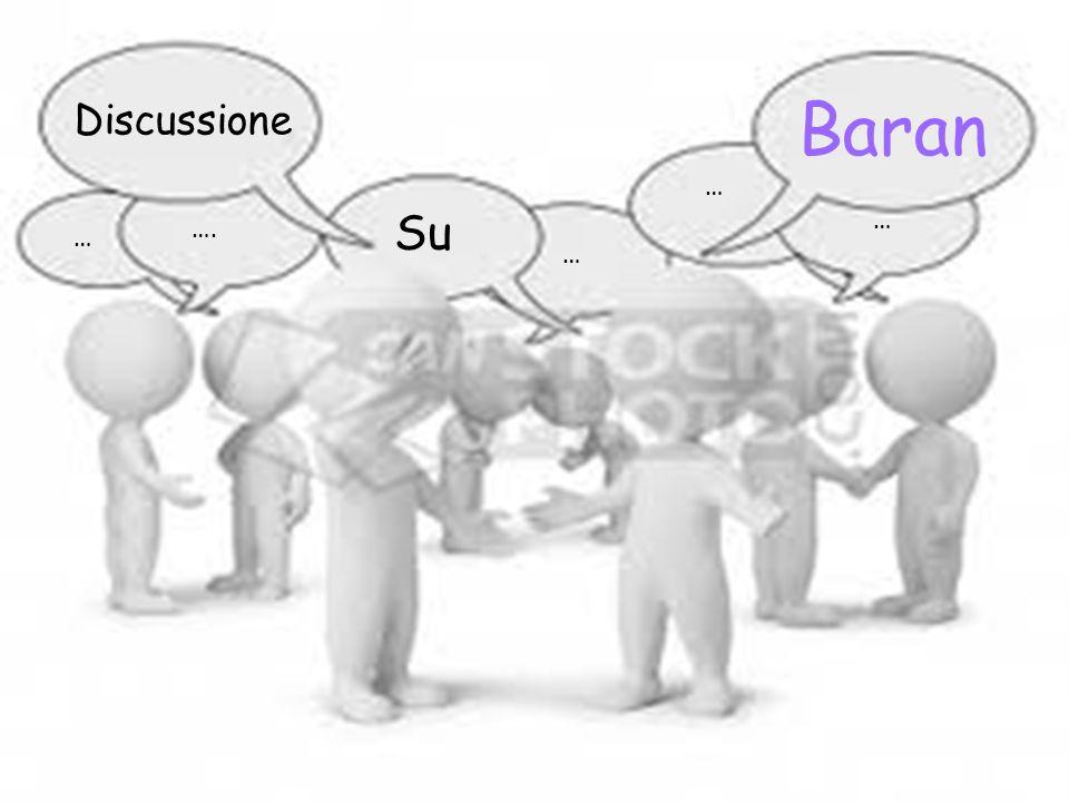 Discussione baran Discussione Su Baran … …. … … …