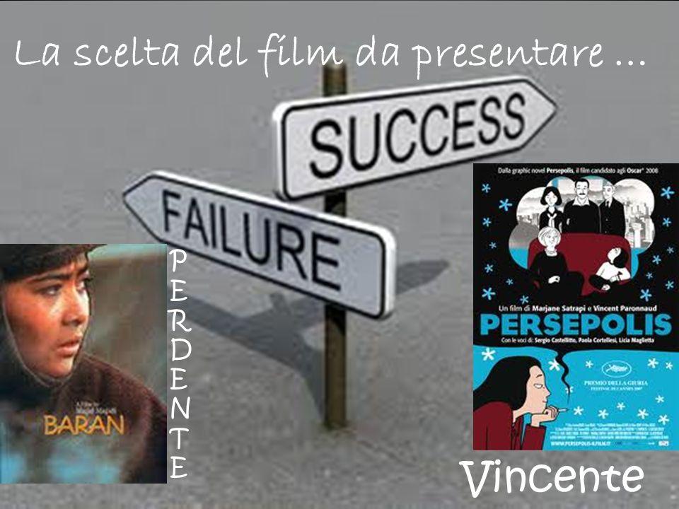 La scelta del film da presentare … Vincente PERDENTEPERDENTE