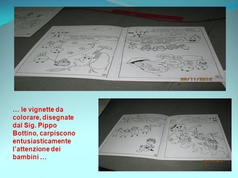 … le vignette da colorare, disegnate dal Sig. Pippo Bottino, carpiscono entusiasticamente lattenzione dei bambini …