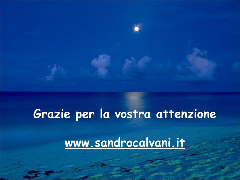 Grazie per la vostra attenzione www.sandrocalvani.it 50