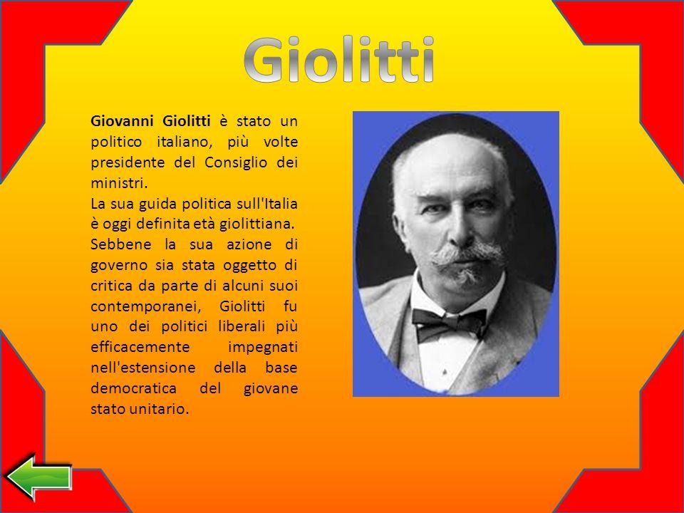Giovanni Giolitti è stato un politico italiano, più volte presidente del Consiglio dei ministri.