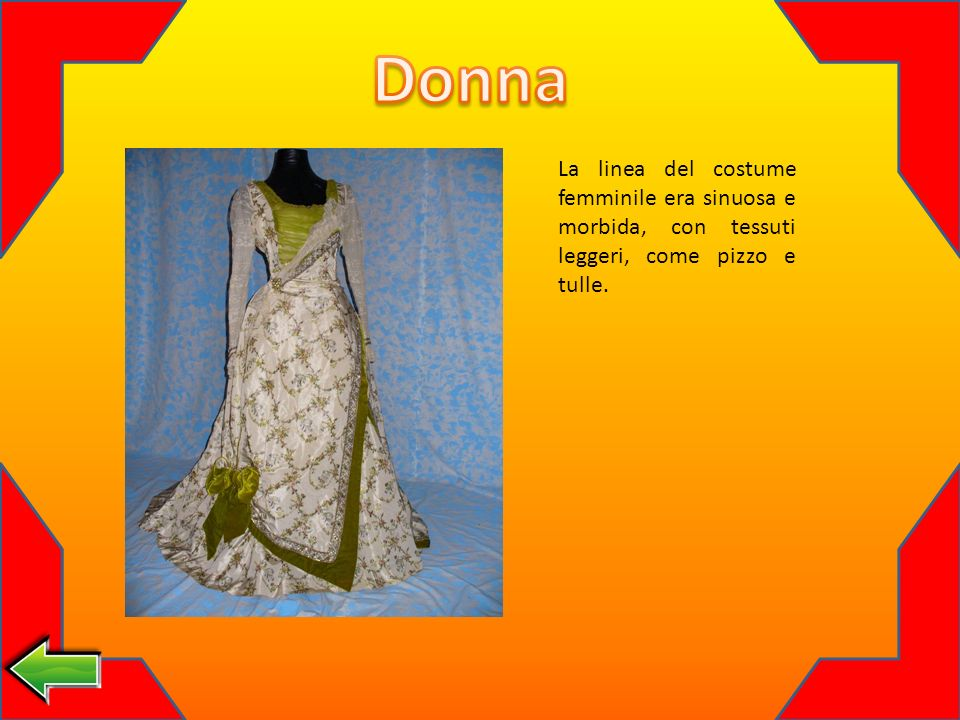 La linea del costume femminile era sinuosa e morbida, con tessuti leggeri, come pizzo e tulle.