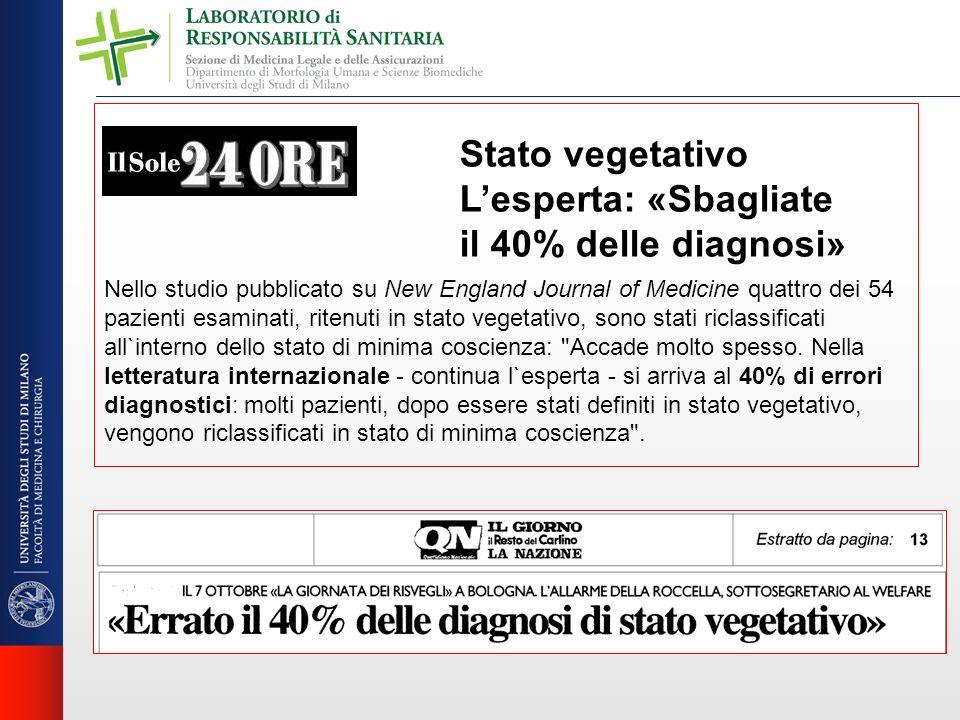 Stato vegetativo Lesperta: «Sbagliate il 40% delle diagnosi» Nello studio pubblicato su New England Journal of Medicine quattro dei 54 pazienti esamin
