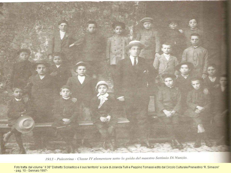 Foto tratta dal volume Il 36° Distretto Scolastico e il suo territorio a cura di Jolanda Tulli e Peppino Tomassi edito dal Circolo Culturale Prenestin