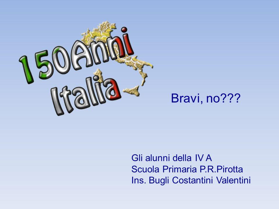 Gli alunni della IV A Scuola Primaria P.R.Pirotta Ins. Bugli Costantini Valentini Bravi, no